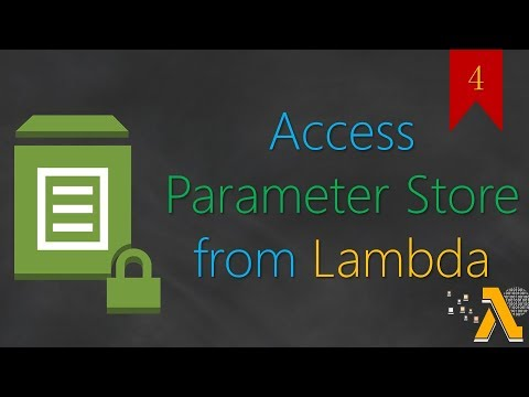 04 Setup Lambda To Environment Variables from AWS Parameter Store