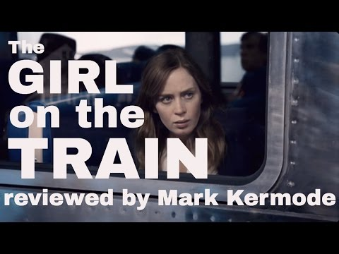The Girl On The Train reviewed by Mark Kermode