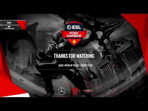 Stream: ESL Vietnam - ESL Vietnam Championship - Liên Quân Mobile: C