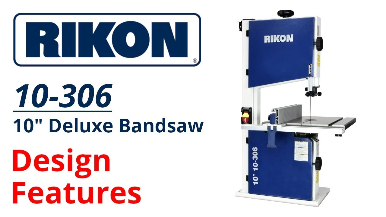 RIKON Model 10-306: 10″ Deluxe Bandsaw Features