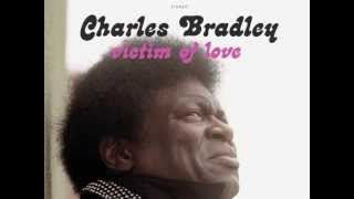 Charles Bradley - Dusty Blue