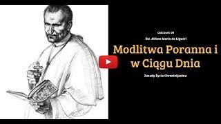#9 Modlitwa Poranna i w Ciągu Dnia - Zasady Życia Chrześcijanina #9 | Nauki Katolickie