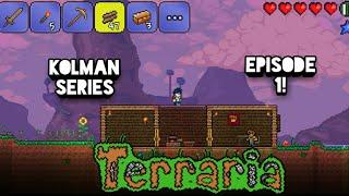 TERRARIA! kolman!! series! episode1