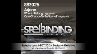 Arjona - Where I Belong / One Chance To Be Yourself [SBR 025]