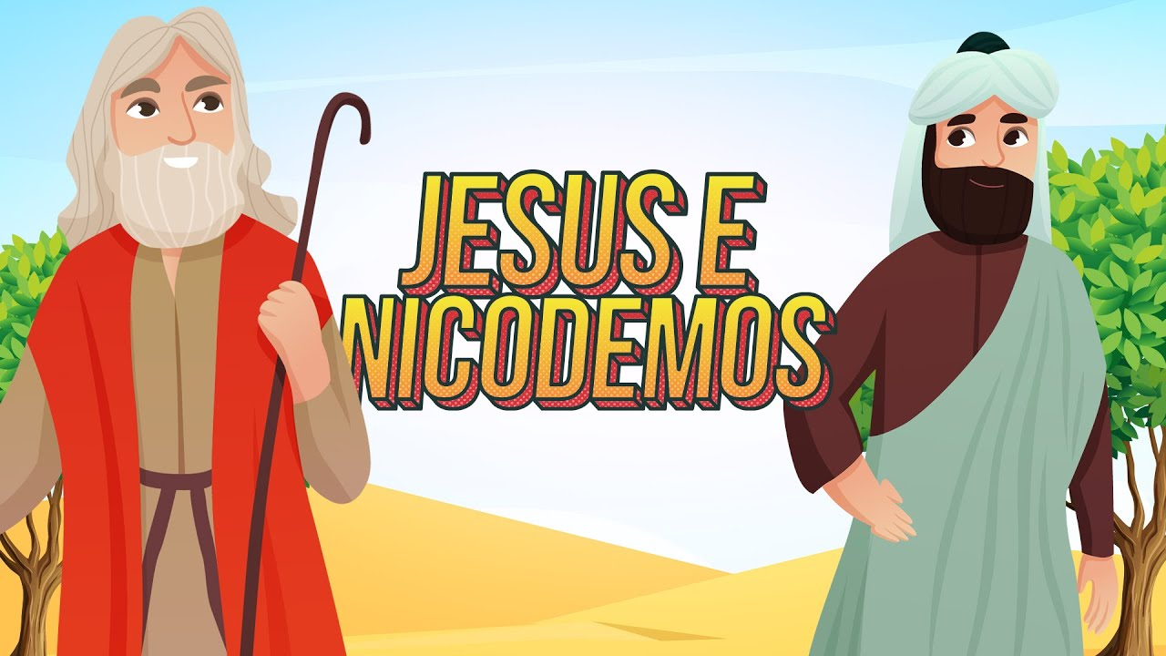 Jesus e Nicodemos | Semear