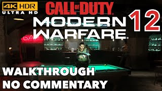 4K HDR Call Of Duty Modern Warfare Walkthrough 12 Old Comrades No Commentary