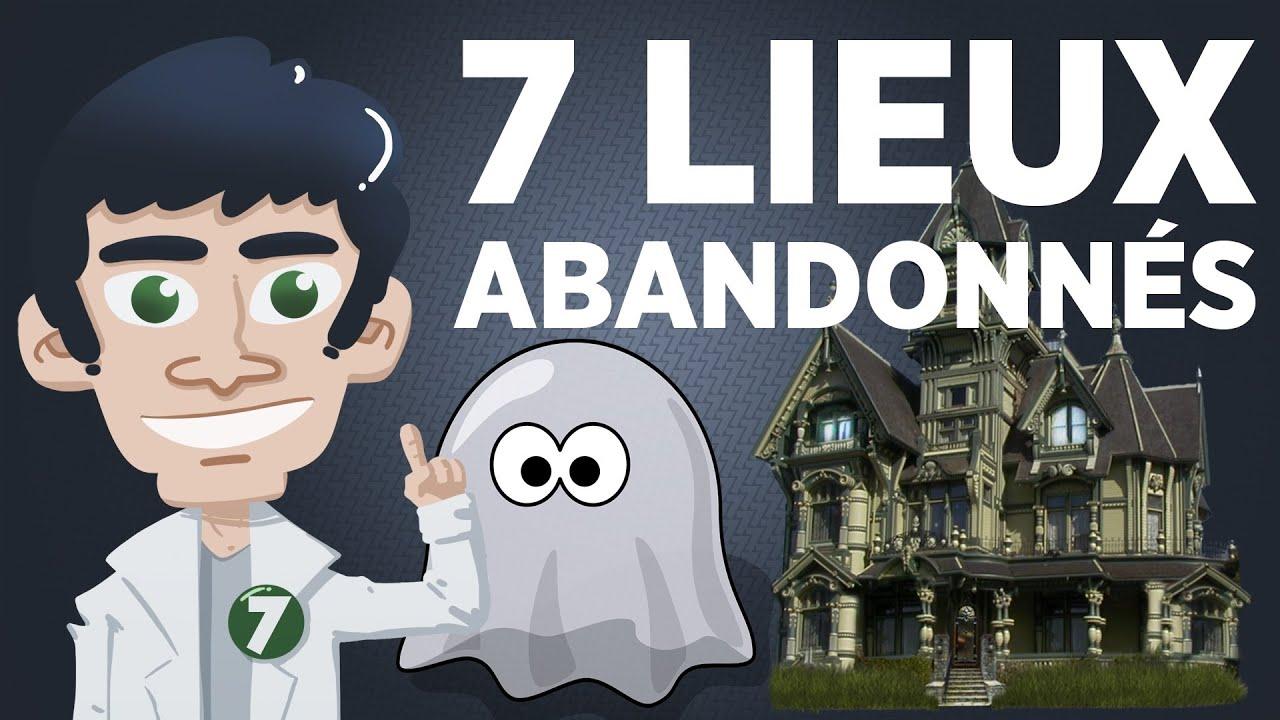 7 Lieux Abandonnés sur Terre – Partie 1