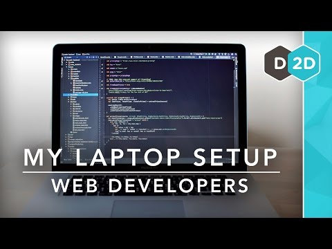 My Laptop Setup #7 - Web Developers!