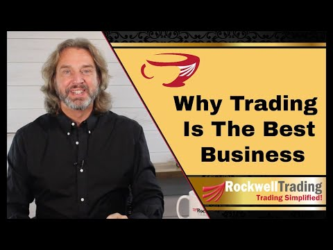 Why Trading Is The Best Business