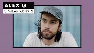 Music like Alex G | Similar Artists Playlist