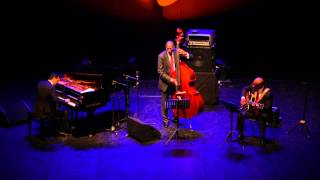 TJF 2015 - Ron Carter Golden Striker - Trio