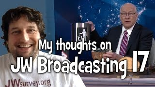 My thoughts on JW Broadcasting 17, with Kenneth Flodin (tv.jw.org) - Cedars' vlog no. 109