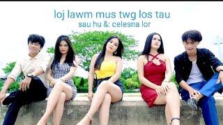 Kuv loj lawm mus twg los tau by Celesna Lor