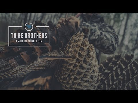 To Be Brothers - A New Hampshire Turkey Hunting Story - Morning Thunder Official Trailer