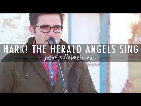 Hark! The Herald Angels Sing - Jason Waller