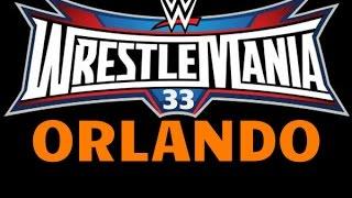 Breaking News Orlando Flordia Hosting  Wrestlemania 33 & Wrestlemania 34