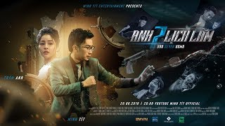 ANH 7 LỊCH LÃM - Trailer   Minh Tít - Trâm Anh