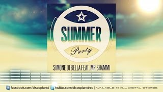 Simone Di Bella Ft. Mr. Shammi - Summer Party