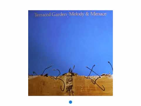 Terraced Garden ‎– Melody & Menace (1982) Full album