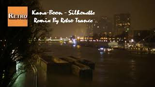 Kana-Boon - Silhouette (Electronic Remix By Retro Trance)