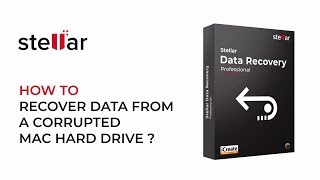Recover Data from Corrupt Mac Hard Drive via Disk Imaging with Stellar Data Recovery