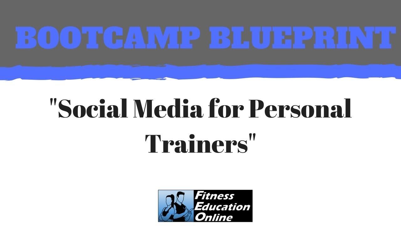Bootcamp blueprint episode 2 social media for personal trainers bootcamp blueprint episode 2 social media for personal trainers malvernweather Choice Image