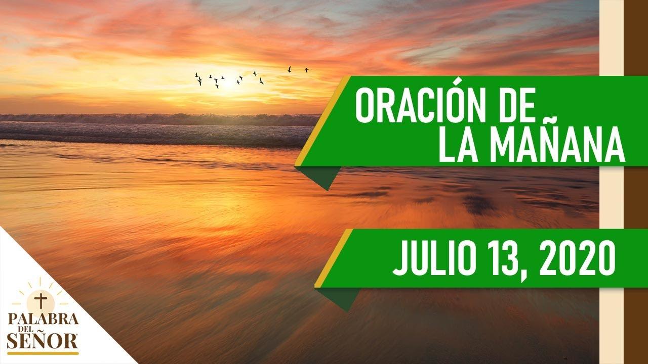 ORACIÓN DE LA MAÑANA CATÓLICA 🙏🏻 - 13 de Julio de 2020 - Salmo 25