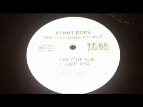 KENNY DOPE (PICK IT UP)