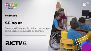 RIC TV | Escolas de Florianópolis utilizam tecnologia como aliada na educação de crianças