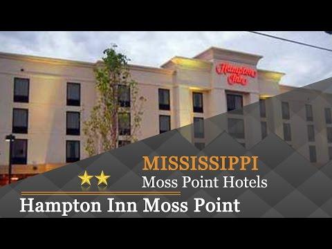 Hampton Inn Moss Point - Moss Point Hotels, Mississippi