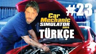 Car Mechanic Simulator 2014 Türkçe 4x4 | Tamirci Muhabbeti | Bölüm 23
