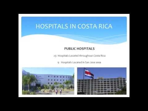 Costa Rica Medical Care System