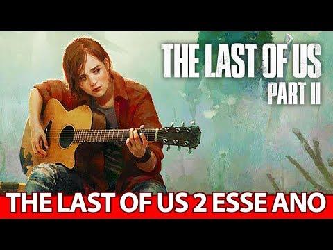 The Last of Us 2 vai LANÇAR esse ANO?