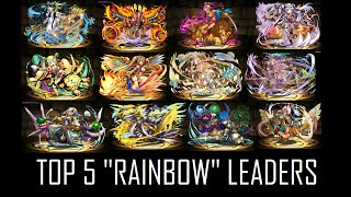 "Top 5 ""Rainbow"" Leaders In Puzzles And Dragons"