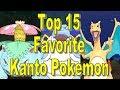Top 15 Favorite Kanto Pokemon