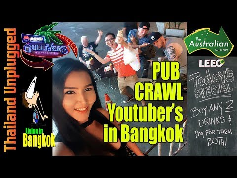 Pub Crawl with YouTube's in Bangkok Thailand