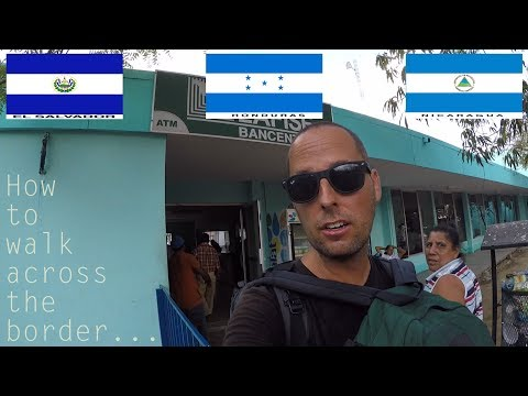 How to walk across the border @ El Salvador - Honduras - Nicaragua