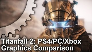 Titanfall 2: PC vs PS4/Xbox One Graphics Comparison