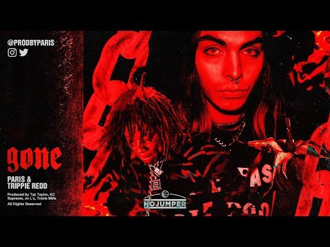 Paris & Trippie Redd  Gone  Audio