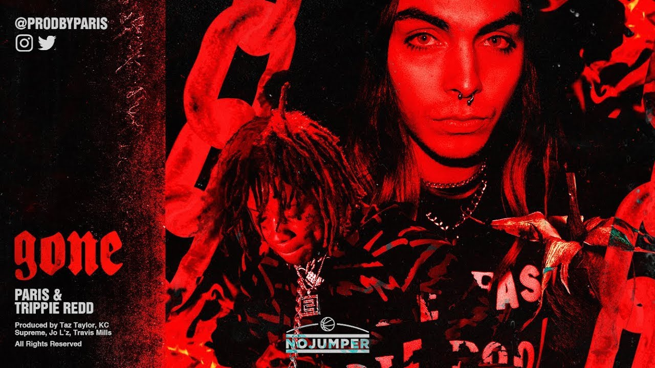 Paris & Trippie Redd - 'Gone' (Official Audio)