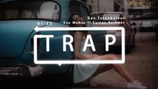 Ece Mumay - Sen istanbulsun Furkan Korkmaz Remix  Resimi