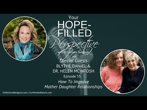 How To Improve Mother Daughter Relationships - Episode 55