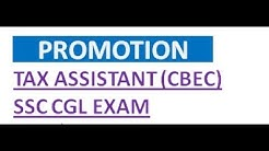 Promotion in Tax Assistant(CBEC) SSC CGL EXAM