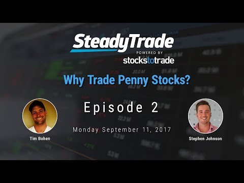Learn To Day Trade Penny Stocks - Steady Trade Podcast Episode #2