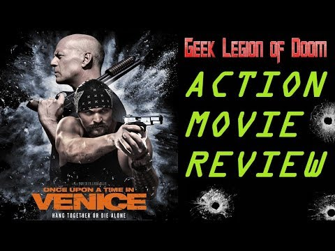 ONCE UPON A TIME IN VENICE (  2017 Bruce Willis ) Action Comedy Movie Review