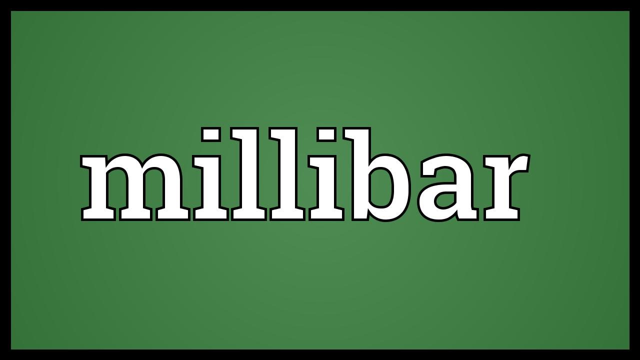 Millibar Meaning