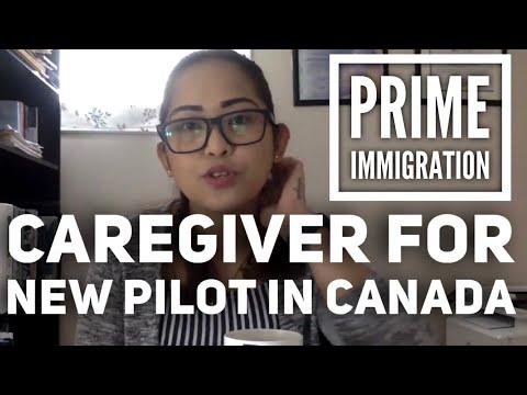 MIGRATE TO CANADA: CAREGIVER FOR NEW PILOT