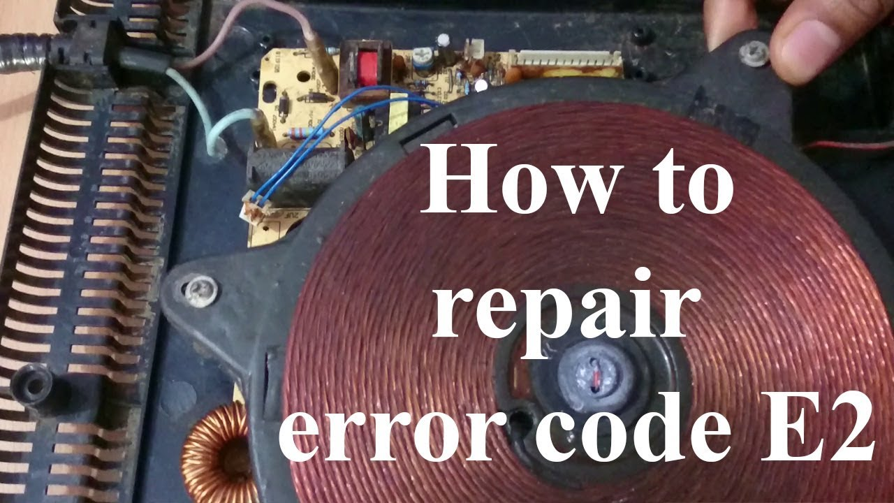 how to repair induction cooker error E2