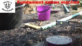 Gartenhütten Projekt Teil #1 Fundamente für die Gartenhütte / Gartenhaus - Punktfundament