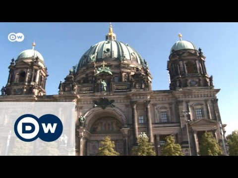 Berlin: Constantly changing city | Discover Germany